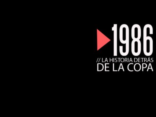 1986: la historia detrás de la Copa